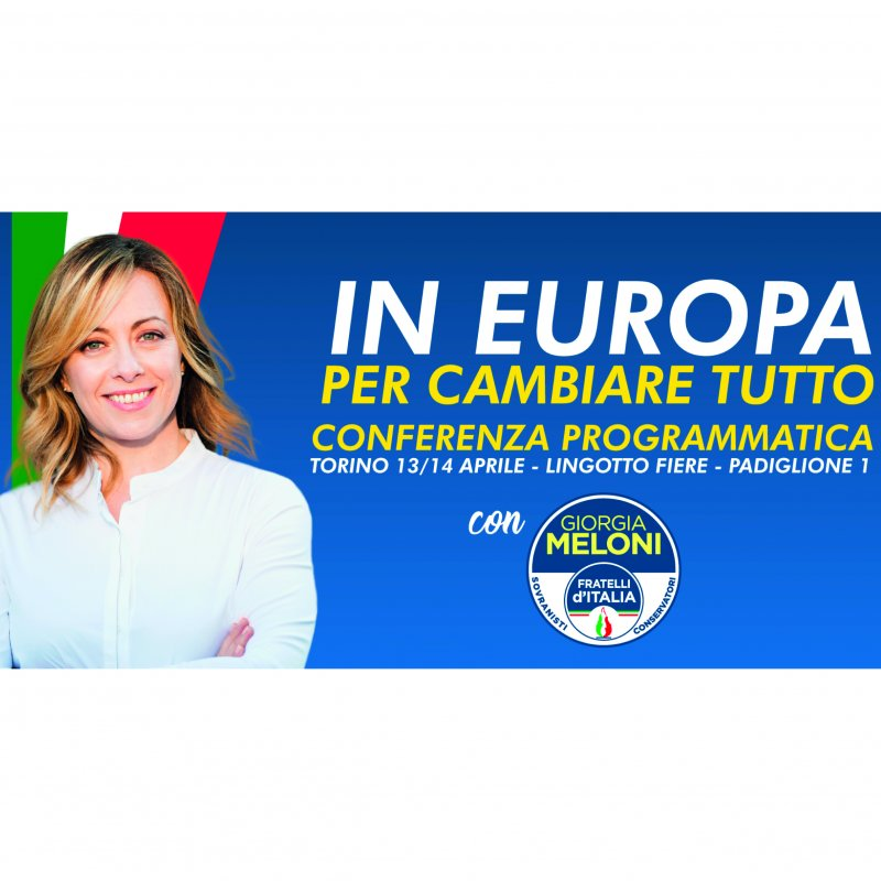 Congresso Programmatico Fratelli d'Italia - Lingotto, Torino 13-14 Aprile 2019